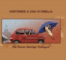 Històries a Cau d'Orella I