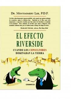 El efecto Riverside (Cuando los Consultores dominaban la Tierra)