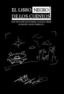 El Libro Negro de los Cuentos: Una vez soñe que soñaba...
