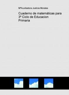 Cuaderno de matemáticas para 3º Ciclo de Educacion Primaria
