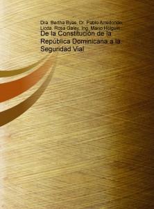 De la Constitución de la República Dominicana a la Seguridad Vial