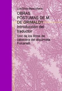 OBRAS PÓSTUMAS DE M. DE GRIMALDY Introducción del traductor