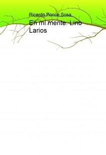 En Mi Mente. Lino Larios