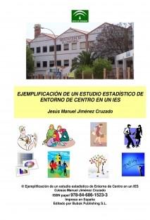 Ejemplificación de un estudio estadístico de Entorno de Centro en un IES