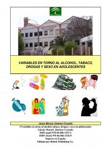 Variables en torno al alcohol, tabaco, drogas y sexo en adolescentes