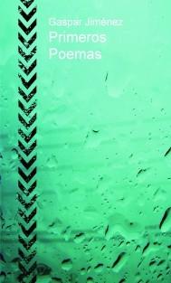 Primeros Poemas (2008-2009)