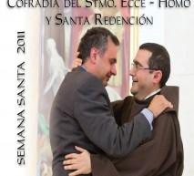 Semana Santa 2011 - Cofradía del Stmo. Ecce - Homo y Santa Redención