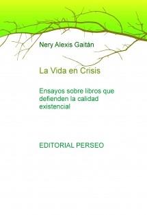 La Vida en Crisis