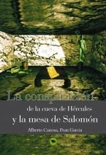 Libro La conspiracion de la cueva de Hércules y la mesa de Salomon, autor Alberto Canosa Garcia