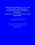 Análisis de regresión con R: una aplicación al estudio de la etiología del delito contra la propiedad. Evidencia en el Estado de Nueva York (2005-2008)