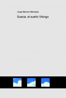 Suecia, el sueño Vikingo