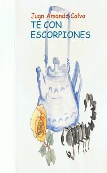 TÉ CON ESCORPIONES / EL MAGISTERIO DE LA SOMBRA