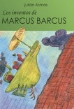 Los inventos de Marcus Barcus