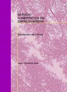 ADMINISTRACION SERVICIO ALIMENTACION EN UNA EMPRESA MINERA
