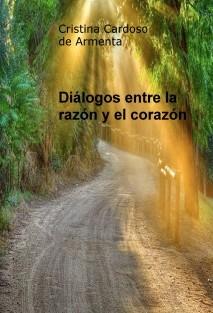 Diálogos entre la razón y el corazón