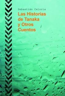 Las Historias de Tanaka y Otros Cuentos