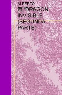 EL DRAGON INVISIBLE (SEGUNDA PARTE)