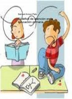 El déficit de atención en la educación primaria