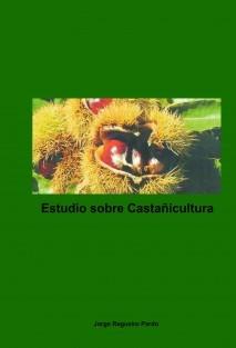 Estudio sobre Castañicultura