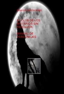 EL CLUB DE LOS MISTERIOS SIN RESOLVER