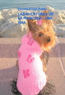 LAS AVENTURAS DE LA PRINCESA LUNA.Vol.I