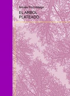 EL ARBOL PLATEADO