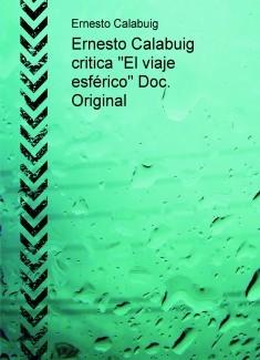 """Ernesto Calabuig opina sobre """"El viaje esférico"""" Original"""