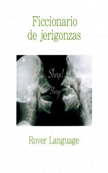 LANG SLANG Ficcionario de jerigonzas