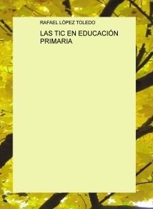 LAS TIC EN EDUCACIÓN PRIMARIA