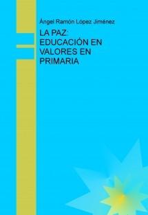 LA PAZ: EDUCACIÓN EN VALORES EN PRIMARIA