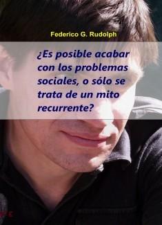 ¿Es posible acabar con los problemas sociales?