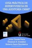 Guía Práctica de Supervivencia en una Auditoría CMMI©