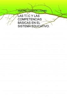 LAS T.I.C Y LAS COMPETENCIAS BÁSICAS EN EL SISTEMA EDUCATIVO.