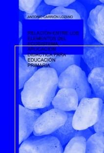 RELACIÓN ENTRE LOS ELEMENTOS DEL ECOSISTEMA, APLICACIÓN DIDÁCTICA PARA EDUCACIÓN PRIMARIA.