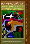 DICCIONARIO DIDÁCTICO PARA LA CONSTRUCCIÓN DE CONCIENCIA ECOLÓGICA. SEGUNDO TOMO
