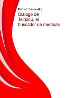 Dialogo de Tsirblou, el buscador de mentiras