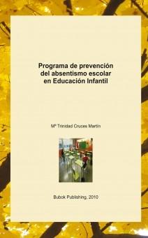 Programa de prevención del absentismo escolar en Educación Infantil