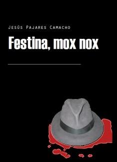 Festina, mox nox (Incompleto)