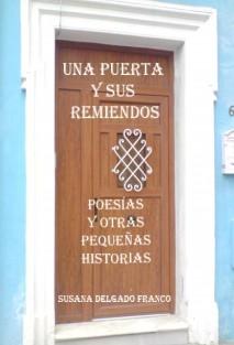 UNA PUERTA Y SUS REMIENDOS Y OTRAS PEQUEÑAS HISTORIAS