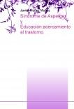 Síndrome de Asperger y Educación:acercamiento al trastorno.