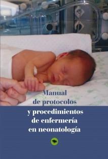 MANUAL DE PROTOCOLOS Y PROCEDIMIENTOS DE ENFERMERIA EN NEONATOLOGIA