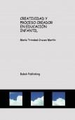 CREATIVIDAD  Y  PROCESO CREADOR  EN EDUCACIÓN INFANTIL