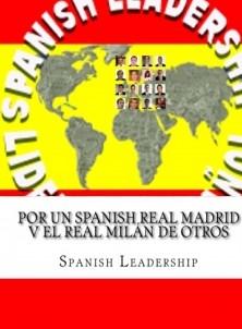 Por un Spanish Real Madrid v el Real Milán de Otros