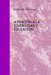 ATENCIÓN A LA DIVERSIDAD Y EDUCACIÓN