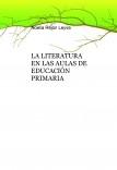 LA LITERATURA EN LAS AULAS DE EDUCACIÓN PRIMARIA