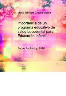 Importancia de un programa educativo de salud bucodental para Educación Infantil
