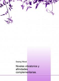Niveles vibratorios y afinidades complementarias.