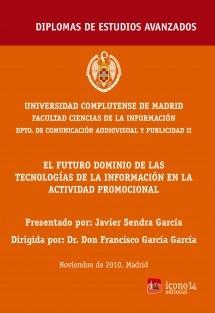 El futuro dominio de las tecnologías de la información en la actividad promocional