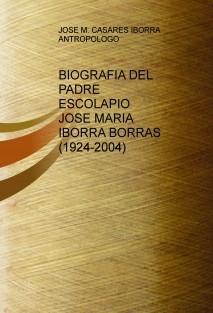BIOGRAFIA DEL PADRE ESCOLAPIO JOSÉ MARÍA IBORRA (1924-2004)