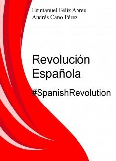 Revolución Española #SpanishRevolution